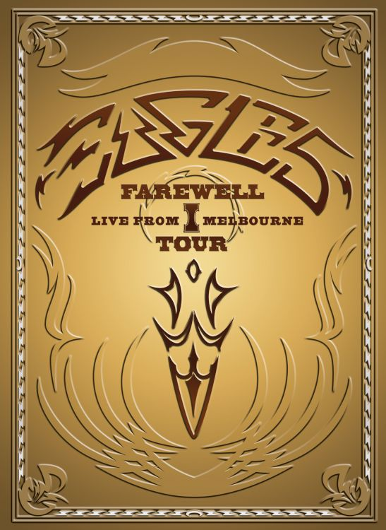 EAGLES:FAREWELL I TOUR LIVE FROM MELB BY EAGLES (DVD)