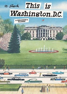 This Is Washington, D.C. By Sasek, M.