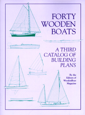 Forty Wooden Boats By Woodenboat Magazine (COR)